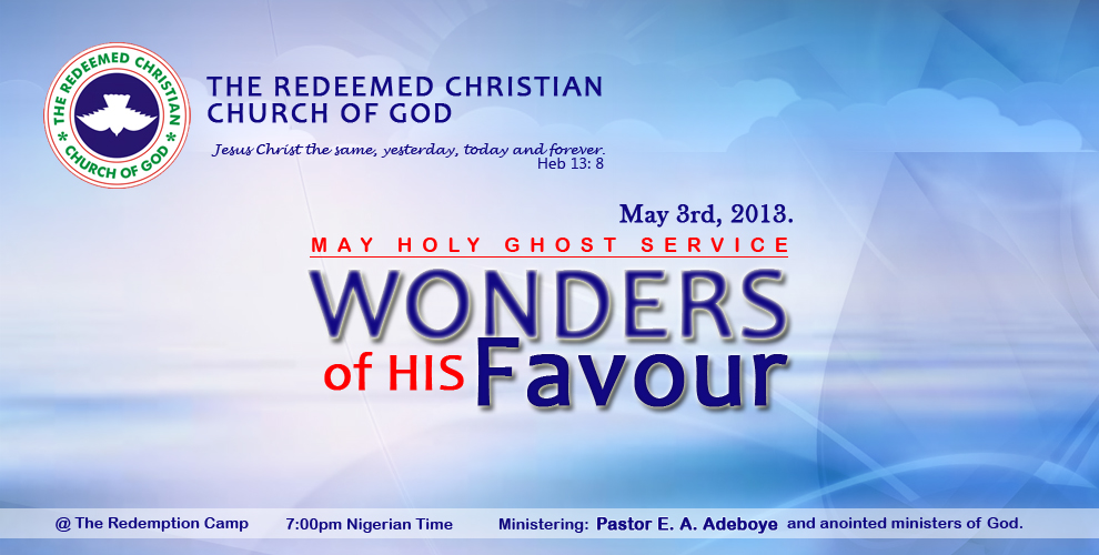 RCCG May 2013 Holy Ghost Service
