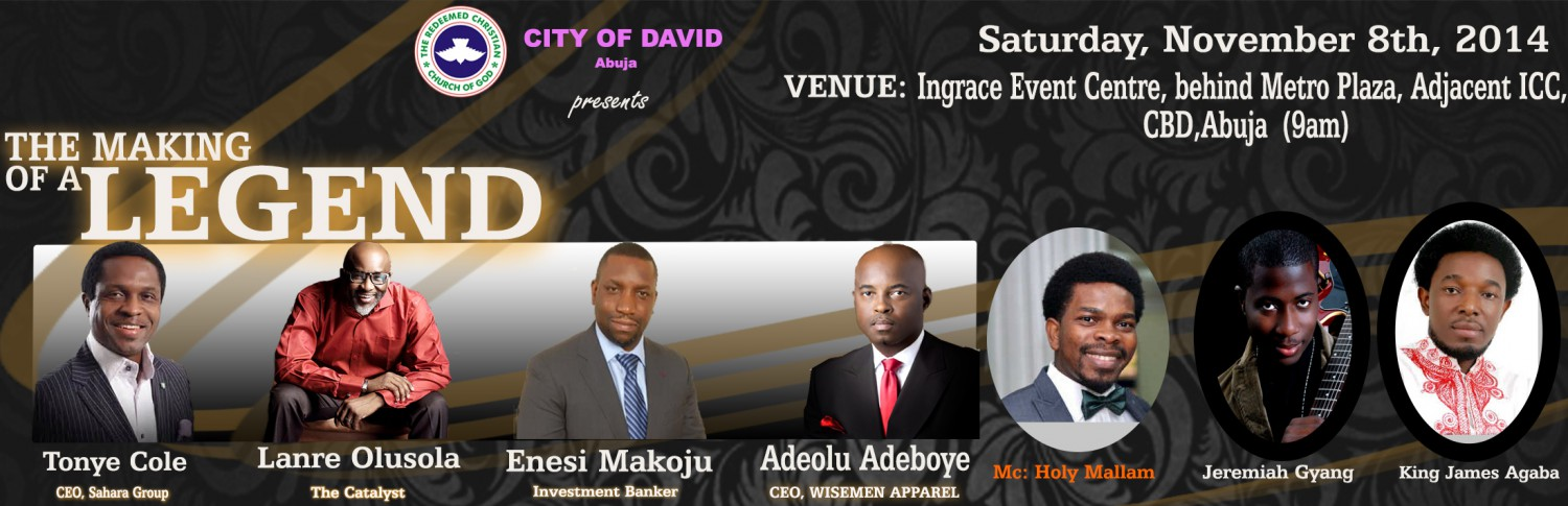RCCG COD Abuja THE MAKING OF A LEGEND 2014