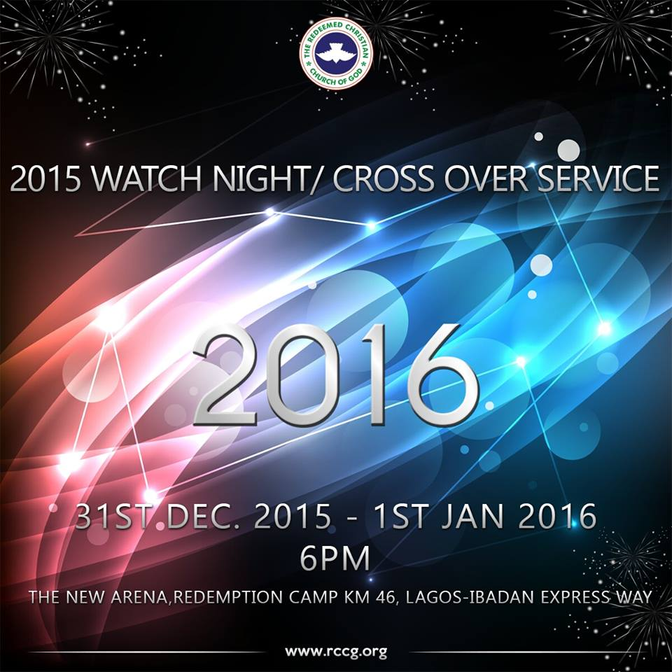 RCCG CrossOver Night 2015 2016