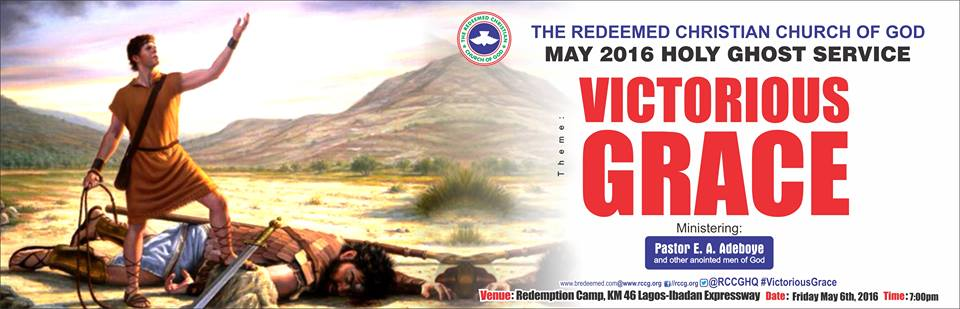 RCCG May 2016 Holy Ghost Service