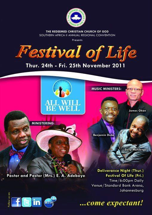 RCCG: The Festival of Life -Johannesburg: Nov 24 - 25th, 2011. Theme: