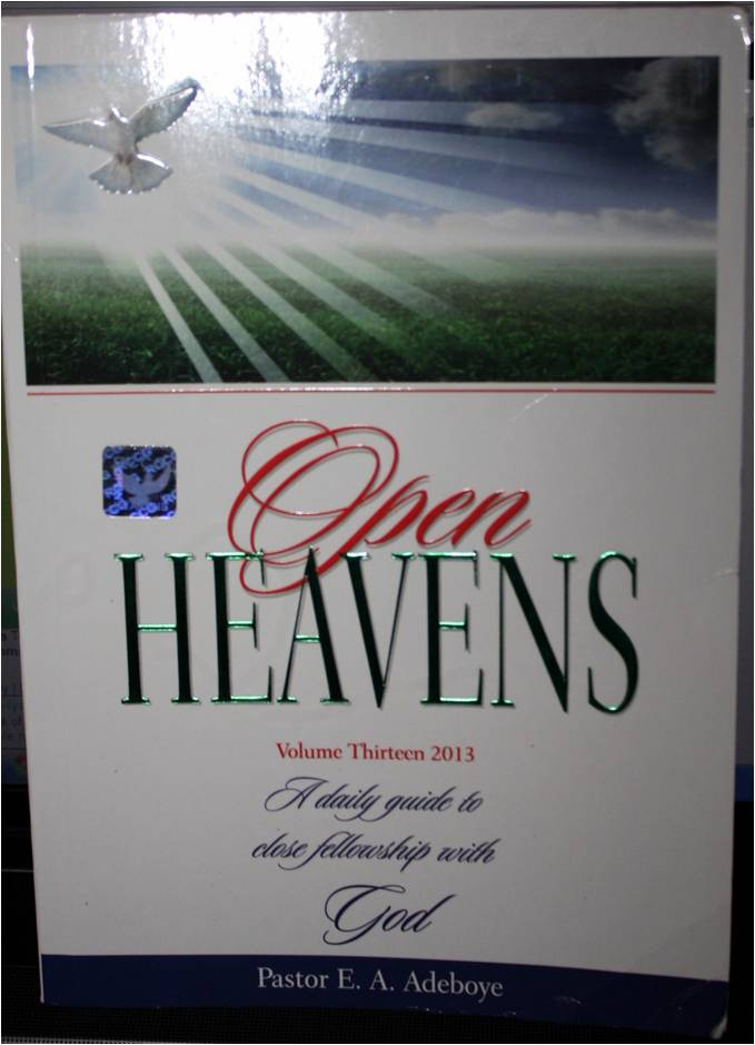 Open Heavens 2013 Daily Devotional by Pastor E A Adeboye