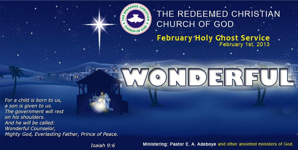 RCCG February 2013 Holy Ghost Service