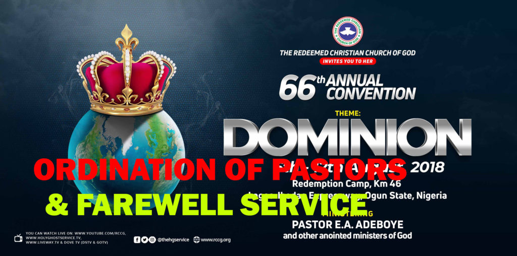 LIVE VIDEO: Ordination of Pastors & Farewell service – RCCG 66th