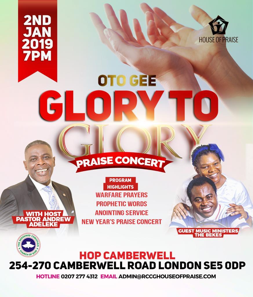 RCCG, House of Praise, Camberwell London, Glory to Glory Praise